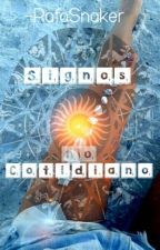 Signos no Cotidiano by RafaSnaker