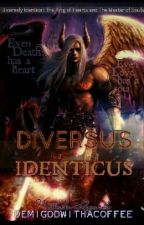 Diversus Identicus (Diversely Identical) by demigodwithacoffee