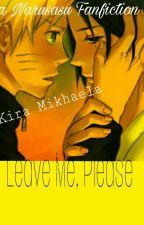 Leave Me, Please.  by MikhaelaKira
