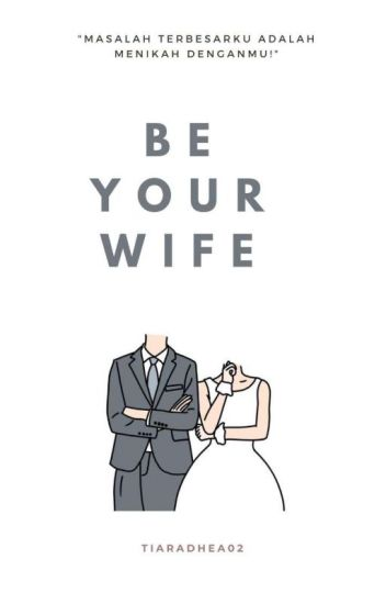 Be Your Wife?!!!