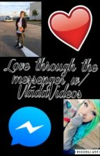 Love through the messenger w/VláďaVideos by youtubersfansforever