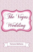 The Vegas Wedding - Intégrale by TamaraBalliana