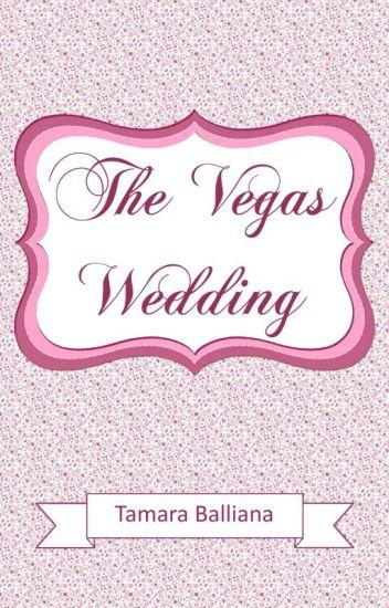 The Vegas Wedding - Intégrale