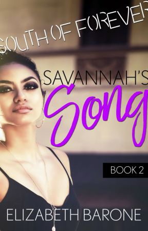 Savannah's Song (South of Forever, Book 2) by elizabethbarone