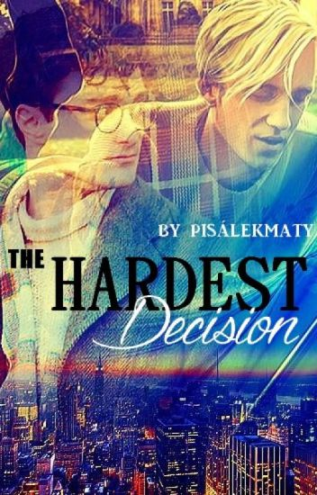 The Hardest Decision || Drarry