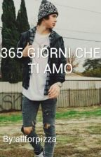 365 GIORNI CHE TI AMO  by Allforpizza