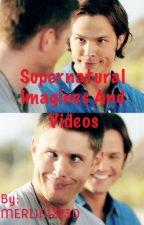 Supernatural Imagines  by MERLIN13130