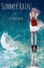 Summer Rain (WWE FF)  by -SaySomething