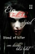 Tödliches Spiel II Blood of Killer by Diiablo
