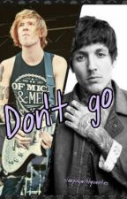 don't go (Oli Sykes/Alan Ashby fanfic) by sleepingwithquentes