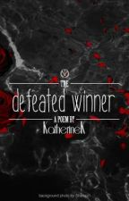 The Defeated Winner (The Atty's) by KatherineK