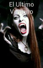 El Ultimo Vampiro by tuttita
