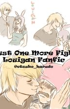 Just One More Fight (Louise x Logan) by beast_of_the_unknown