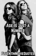 Age Is Just a Number by FluentInMovieQuotes