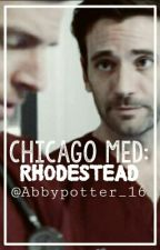 ||CHICAGO MED|| √Rhodestead by Abbypotter_16