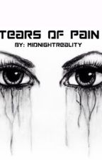 Tears of Pain by MidnightReality