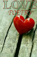 Love Poetry And Other Poems by ThunderDrummer