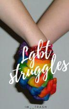 LGBT Struggles by asherisawful