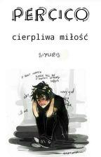 Percico- cierpliwa miłość by Siyuris