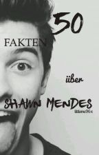 50 Fakten über SHAWN MENDES by littledirection96