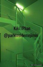 Kik - Phan by Starryeyedphan