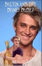 Dalton and the Disney Dudez by sinful_sloth