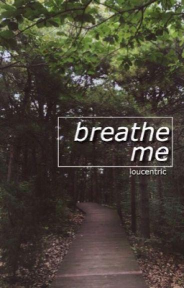 breathe me ; larry