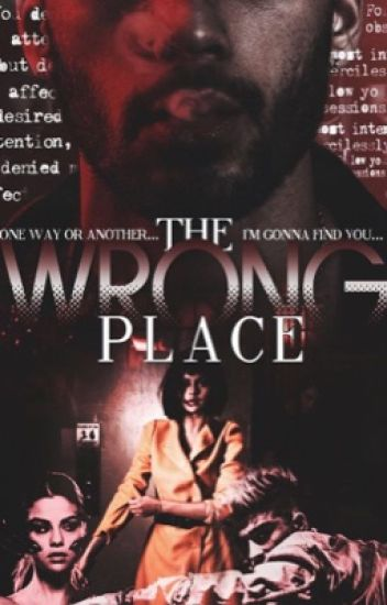 The Wrong Place |Z.M| ✔️