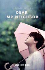 [✔] Dear Mr.Neighbor + Park Jimin by itsj_hyun