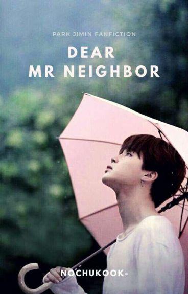 Dear Mr.Neighbour 1 || PARK JIMIN[Completed]