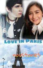 Love In Paris (5/5 END COMPLETE) by novicabm