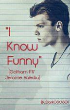 """I Know Funny"" by Dark080801"