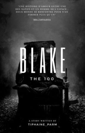 B L A K  E - The 100 by _Tiphaine_Parm