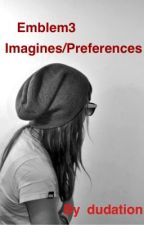 Emblem3 Imagines/Preferences by dudation