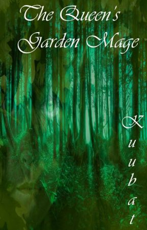 The Queen's Garden Mage (Lesbian Story) The Unlikely Monarch Series Book 1 by Kuubat