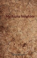 My Alpha Neighbor  by katmadison
