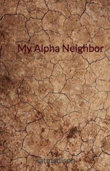 My Alpha Neighbor