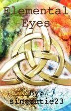 Elemental Eyes by singcutie23