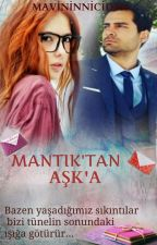 MANTIK'TAN AŞK'A by mavininicinden