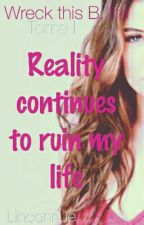 Tome II - Reality continues to ruin my life by Linconnue
