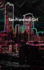 San Francisco Girl by katmadison