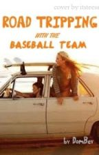 Road Tripping With The Baseball Team by DomBev