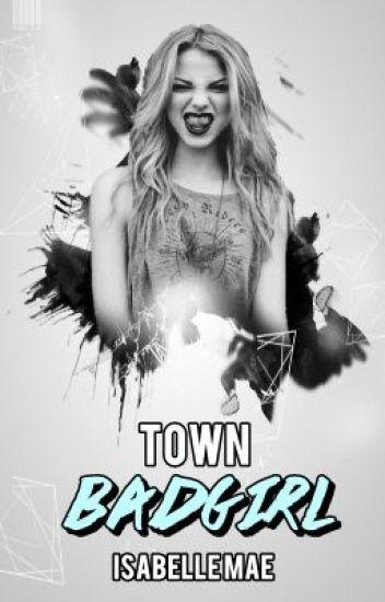Town Badgirl