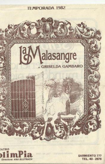 La Malasangre - Griselda Gambaro