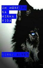 Um Monstro Na Minha Vida by vivi_alves