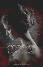 Entre Coroas e Pretendentes  by _HeyCanadian_