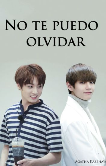 No te puedo olvidar (BTS) (VKook, YoonMin, NamJin)