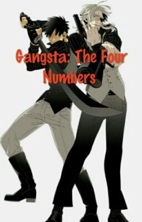 Gangsta: Four Numbers by Shadowpelt1028