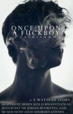 Once upon a fuckboy #catalystawards17 by Yasminaww