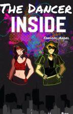 The dancer inside by Fandom_Angel